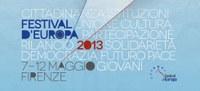 A Firenze il Festival d'Europa 2013 per l'anno europeo dei cittadini