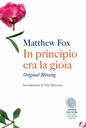 """""""In principio era la gioia""""  libro provocazione di Matthew Fox"""